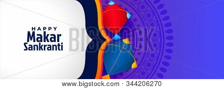 Happy Makar Sankranti Illustration With Kites And Text For Card And Background