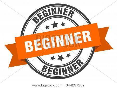 Beginner Label. Beginner Orange Band Sign. Beginner