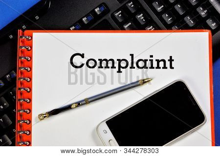 The Complaint Is A Written Document-a Demand, A Legal Appeal To The Authorized Body For The Eliminat
