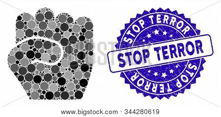 Mosaic Fist Icon And Grunge Stamp Watermark With Stop Terror Text. Mosaic Vector Is Formed With Fist