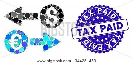 Mosaic Currency Transfers Icon And Corroded Stamp Seal With Tax Paid Caption. Mosaic Vector Is Compo