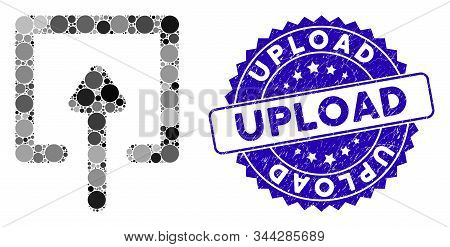 Collage Upload Icon And Grunge Stamp Seal With Upload Text. Mosaic Vector Is Formed With Upload Icon
