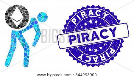 Mosaic Ethereum Courier Person Icon And Rubber Stamp Watermark With Piracy Phrase. Mosaic Vector Is