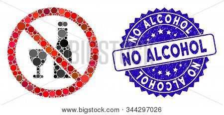 Mosaic No Alcohol Icon And Rubber Stamp Seal With No Alcohol Caption. Mosaic Vector Is Formed From N