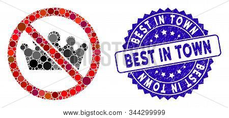 Mosaic No Monarchy Icon And Rubber Stamp Watermark With Best In Town Caption. Mosaic Vector Is Compo