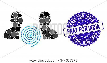 Collage Hypnosis Sect Icon And Grunge Stamp Seal With Pray For India Phrase. Mosaic Vector Is Design
