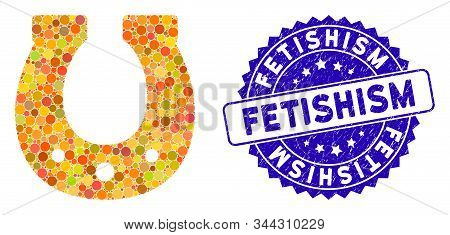 Mosaic Lucky Horseshoe Icon And Distressed Stamp Seal With Fetishism Caption. Mosaic Vector Is Compo