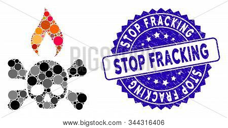 Mosaic Death Ignition Icon And Corroded Stamp Seal With Stop Fracking Text. Mosaic Vector Is Created