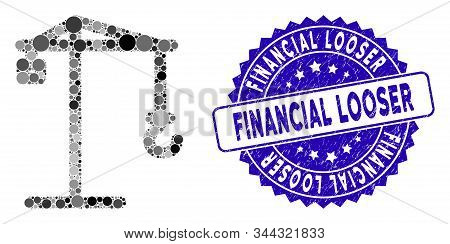 Collage Building Crane Icon And Rubber Stamp Seal With Financial Looser Caption. Mosaic Vector Is De