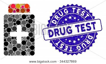 Mosaic Medication Bottle Icon And Rubber Stamp Seal With Drug Test Text. Mosaic Vector Is Composed W