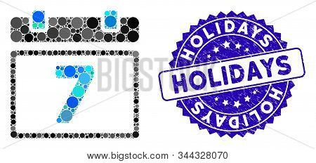 Mosaic Seventh Day Icon And Corroded Stamp Seal With Holidays Phrase. Mosaic Vector Is Composed With