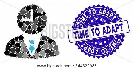 Mosaic Time Manager Icon And Distressed Stamp Seal With Time To Adapt Caption. Mosaic Vector Is Comp