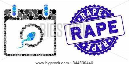 Collage Sperm Insemination Calendar Day Icon And Grunge Stamp Seal With Rape Text. Mosaic Vector Is