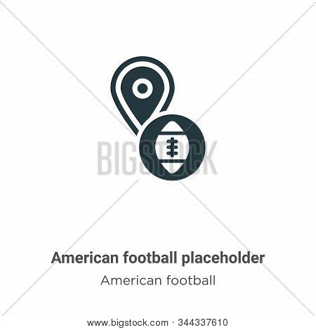 American football placeholder vector icon isolated on white background from modern american football