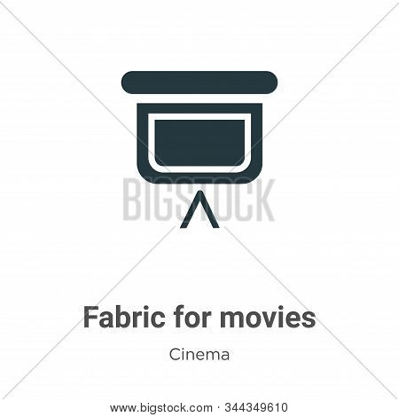 Fabric for movies icon isolated on white background from cinema collection. Fabric for movies icon t