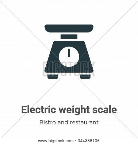 Electric weight scale icon isolated on white background from bistro and restaurant collection. Elect
