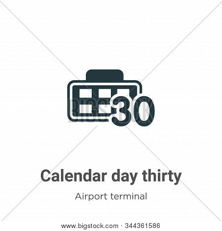 Calendar day thirty icon isolated on white background from airport terminal collection. Calendar day