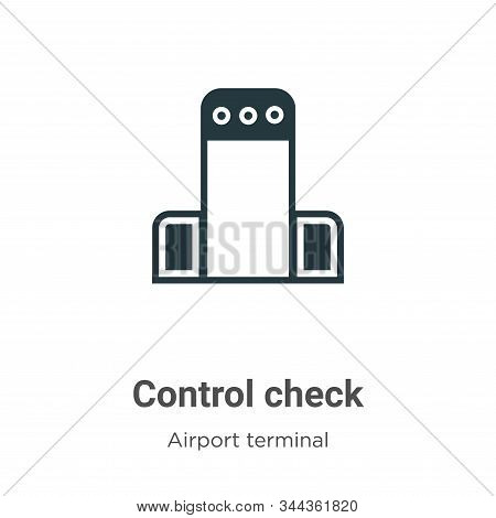 Control check icon isolated on white background from airport terminal collection. Control check icon