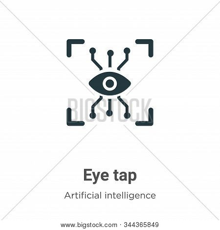 Eye tap icon isolated on white background from augmented reality collection. Eye tap icon trendy and