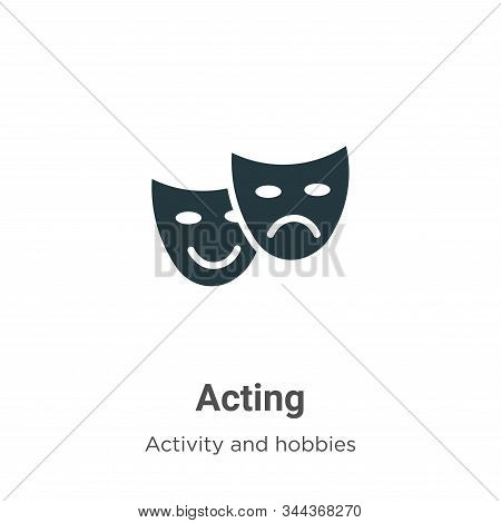 Acting icon isolated on white background from activity and hobbies collection. Acting icon trendy an