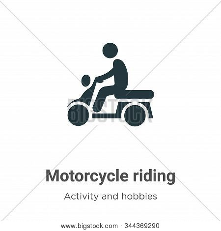 Motorcycle riding icon isolated on white background from activity and hobbies collection. Motorcycle