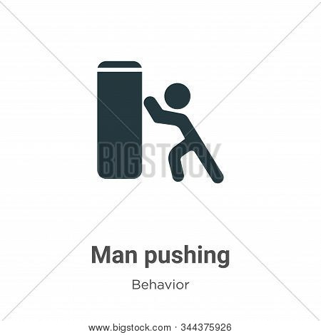 Man pushing icon isolated on white background from behavior collection. Man pushing icon trendy and