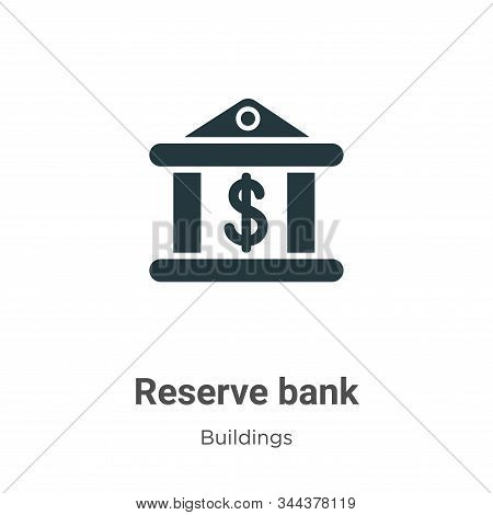 Reserve bank icon isolated on white background from buildings collection. Reserve bank icon trendy a