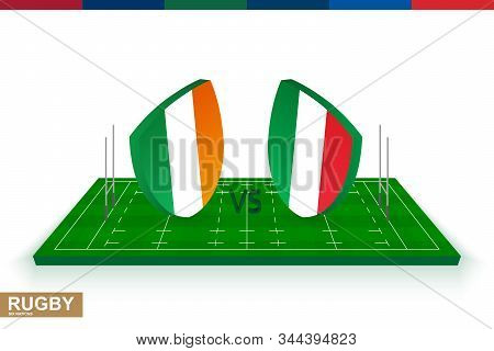 Rugby Team Ireland Vs Italy On Green Rugby Field, Ireland And Italy Team In Rugby Championship.
