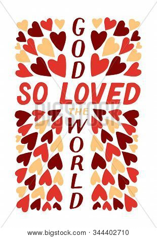 Golden Bible Verse John 3 16 God So Loved The World, Made Hand Lettering With Hearts