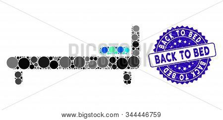 Mosaic Bed Icon And Distressed Stamp Seal With Back To Bed Phrase. Mosaic Vector Is Created With Bed
