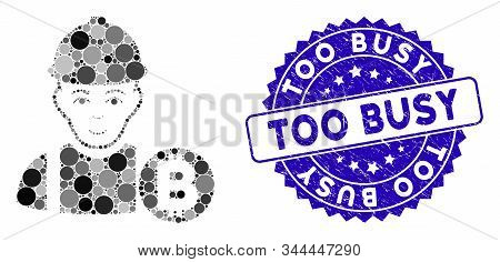 Collage Bitcoin Miner Icon And Distressed Stamp Seal With Too Busy Phrase. Mosaic Vector Is Composed
