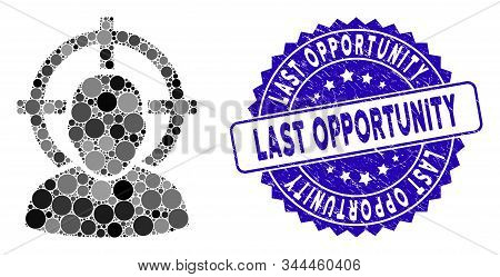 Collage Shoot Person Icon And Rubber Stamp Seal With Last Opportunity Text. Mosaic Vector Is Created