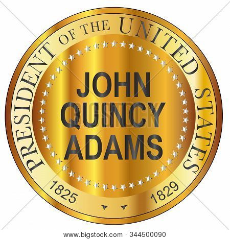 John Quincy Adams 6th President Of The United States Of America Round Stamp