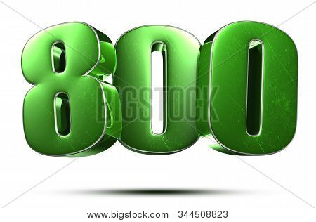 3d Illustration Number 800 Green On A White Background.(with Clipping Path).