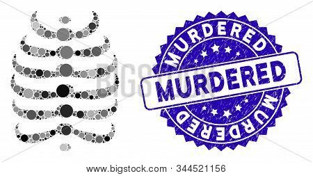Collage Skeleton Ribs Icon And Corroded Stamp Seal With Murdered Phrase. Mosaic Vector Is Designed W