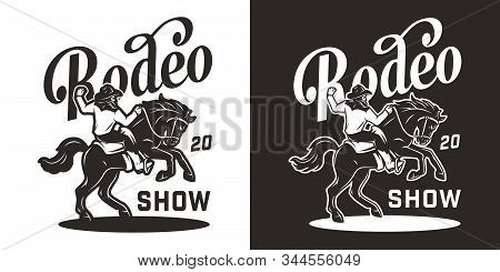 Vintage Rodeo Monochrome Logotype With Inscriptions And Cowboy Riding Horse Isolated Vector Illustra