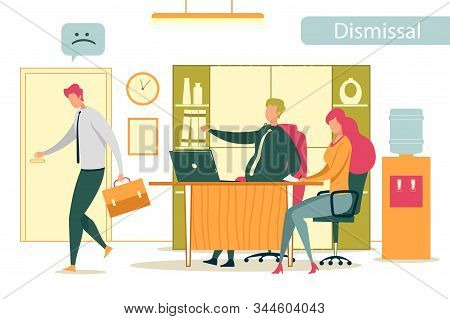 Dismissed Frustrated Company Employee Leaving Office. Angry Boss Firing Ineffective Worker. Unemploy