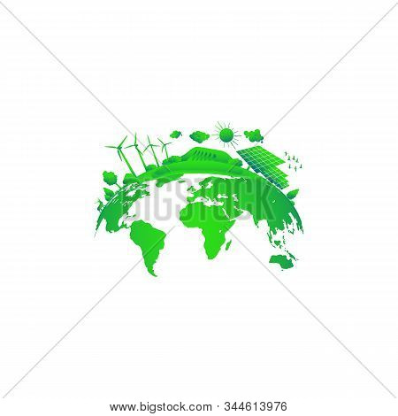 Green Earth Concept. Solar And Wind Power. Green Sustainable Energy, Ecology Development Environment