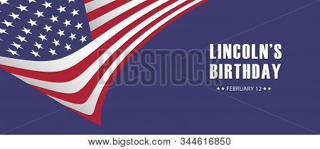 Lincoln Birthday Holiday Background Vector, Usa  Banner Template, Poster, Billboard, Card, Invitatio
