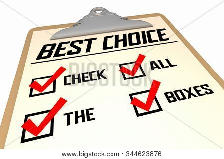 Best Choice Check All the Boxes Checklist Choose Wisely 3d Illustration