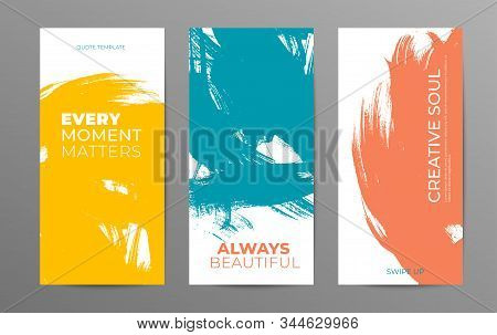 Social Media Stories Vector Template. Grunge Color Brush Stroke Background With Quotes And Place For