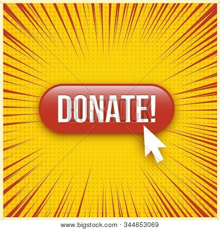 Donate Red Website Button Illustration. Charitable Contribution, Benefaction 3d Vector Drawing On Ye