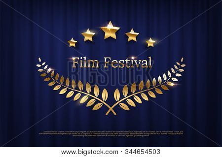 Golden Shiny Award Laurel Wreaths And Film Festival Text Isolated On Dark Blue Curtain Background. V