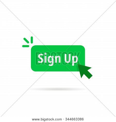 Green Sign Up Button Isolated On White. Flat Cartoon Modern Logotype Graphic Art Design Illustration