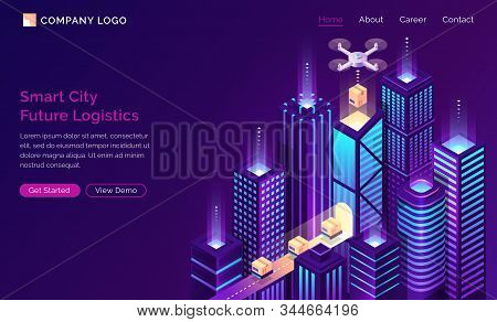 Smart City Future Logistic Isometric Landing Page. Drone Delivery Cargo On Conveyor Belt At Modern N