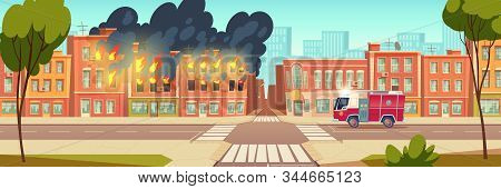 Fire In City House And Fire Truck On Town Road. Vector Cartoon Urban Landscape With Burning Building
