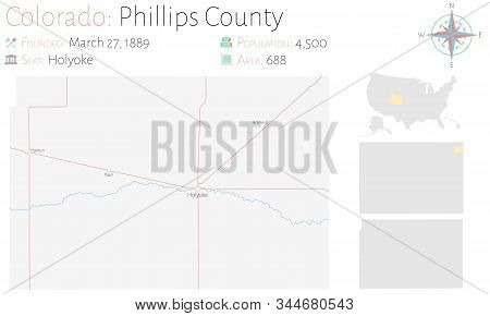 Large And Detailed Map Of Phillips County In Colorado, Usa.