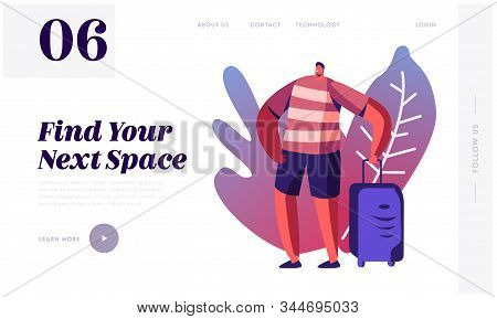 Travel Agency Service Website Landing Page. Tourist Man With Suit Case Traveling Abroad On Vacation.