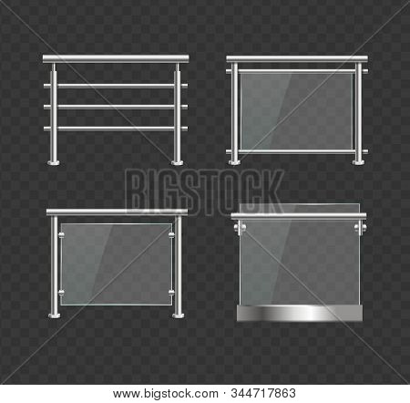 Realistic Detailed 3d Different Glass Balustrade Or Barrier With Metal Handrails Set For Exterior. V