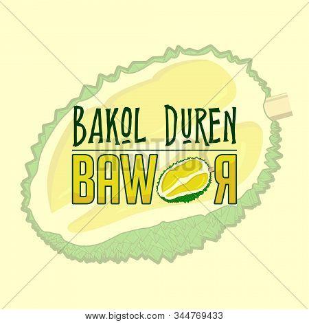 Bakol Duren Is Javanese Name, The Mean Is Durian Seller, Bawor Is One Type Of Durian, Vector Illustr